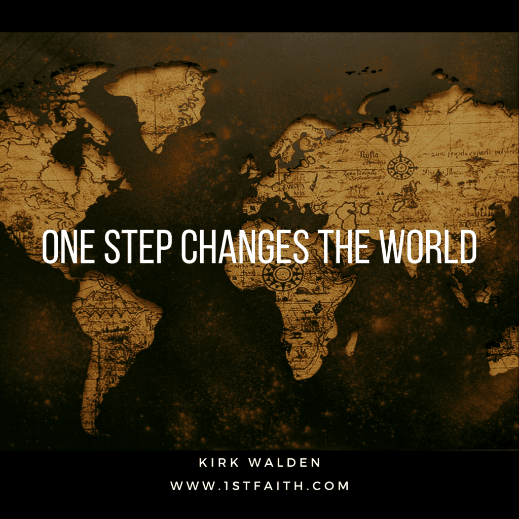 Kirk Walden Rethinking Leadership, One Step Changes the World