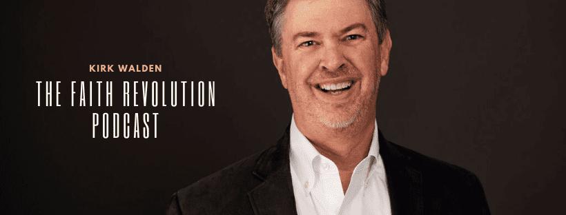 Kirk Walden and The Faith Revolution