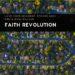 Love Your Neighbor, Faith Revolution Podcast
