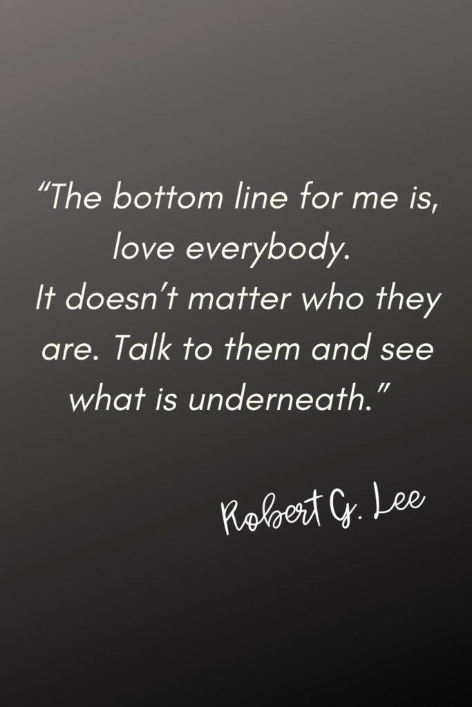 Robert G. Lee Quote